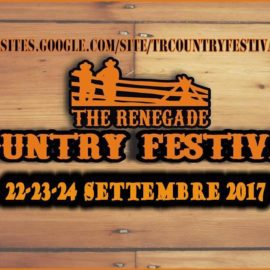 IV° The Renegade Country Festival 2017