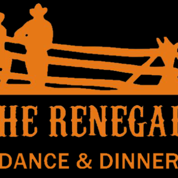 THE RENEGADE DANCE & DINNER