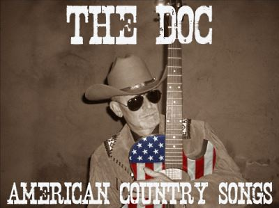 THE DOC in Concert, AMERICAN COUNTRY SONGS