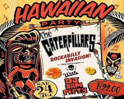 Hawaiian Party &#8211; Rockabilly Invasion<br /> Sabato 24 Giugno 2017
