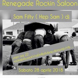 Sabato 28 Aprile 2018: The Renegade Rockin Saloon, Wild 50's